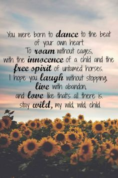 wild child quote - Google Search