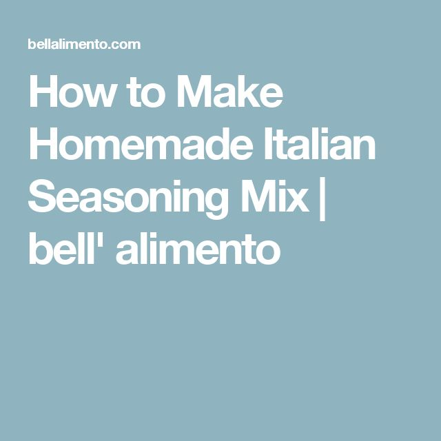 how to make italian seasoning spice