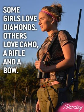 The rifle and the bow part is so me I can care less about a diamond   Keep   Calm And Hunt On