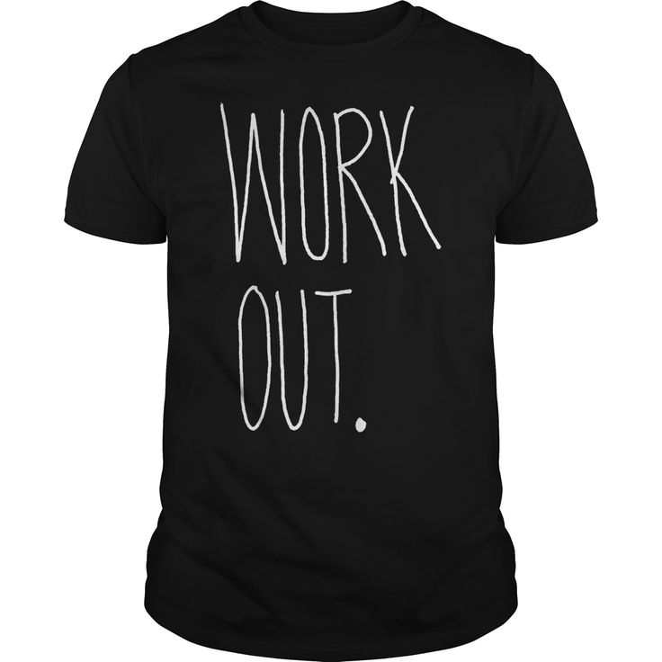 Work Out. Funny, Clever Workout, Gym, Fitness, Quotes, Sayings, T-Shirts, Hoodies, Tees, Leggings, Clothes, Tank Tops, Coffee Cup Mugs, Gifts.