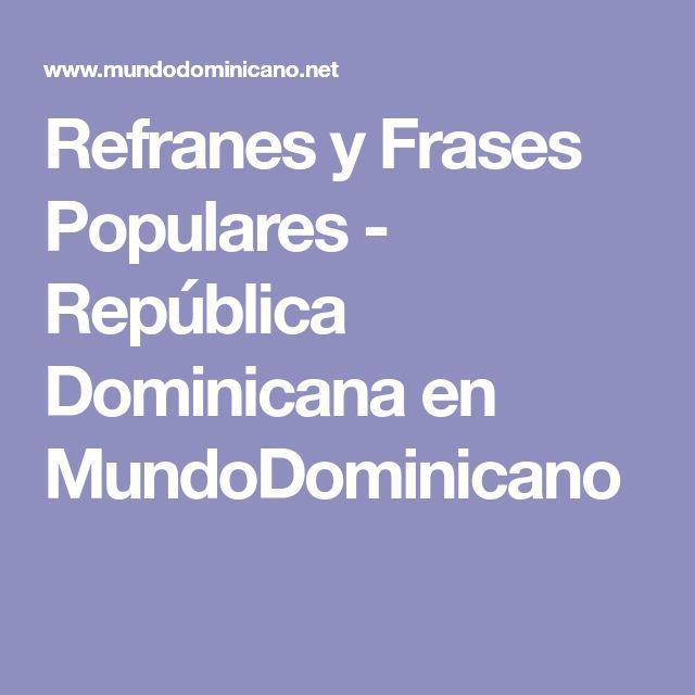Refranes y Frases Populares - República Dominicana en MundoDominicano
