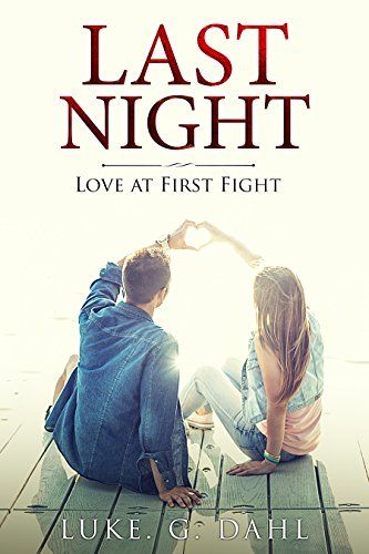 Last Night: Love at First Fight, A Romantic Suspense Nove... https://www.amazon.com/dp/B079GB1316/ref=cm_sw_r_pi_dp_U_x_WziTAbDS95HK7