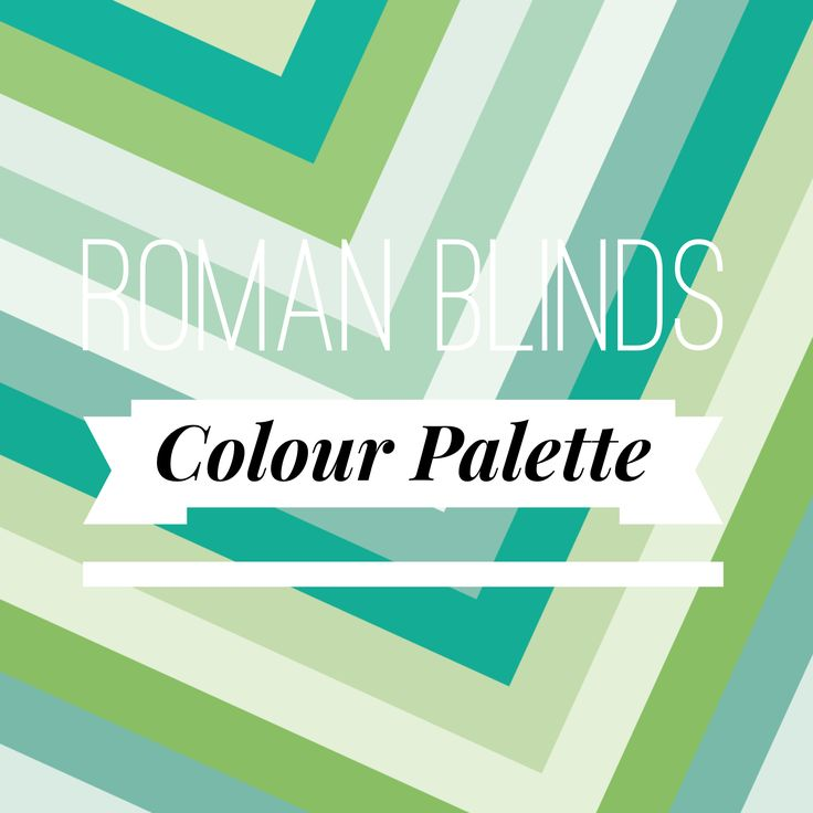 Veneta Blinds Roman Blinds Selection Features Over 50 Unique Colours - Check Them All Out Here