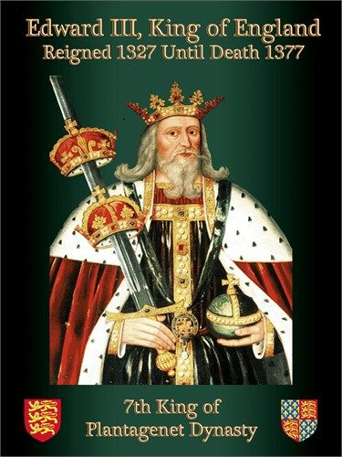 Edward III, King of England: my 23rd great-grandfather.