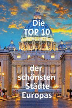 Entdecke die TRAVELCIRCUS TOP 10 der schönsten Städte Europas! #Städtereise #Städtetrip