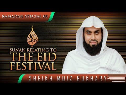 Sunan Relating To The Eid Festival ᴴᴰ ┇ #SunnahRevival ┇ by Sheikh Muiz Bukhary ┇ TDR Production ┇ - YouTube
