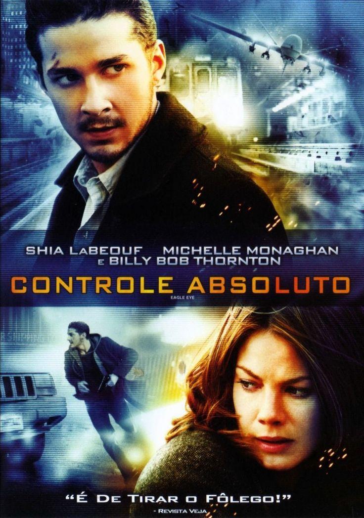 Download  -  Filme Controle Absoluto  (Eagle Eye) Dublado  Um filme americano de ação e suspense dirigido por D.J. Caruso e estrelado por Shia LaBeouf e Michelle Mon...