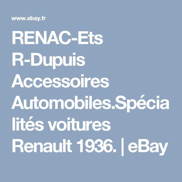 RENAC-Ets R-Dupuis Accessoires Automobiles.Spécialités voitures Renault 1936. | eBay
