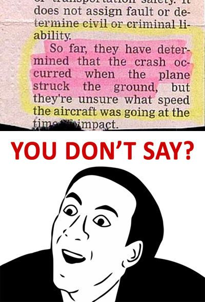 Really, because I thought the crash occured in mid air.