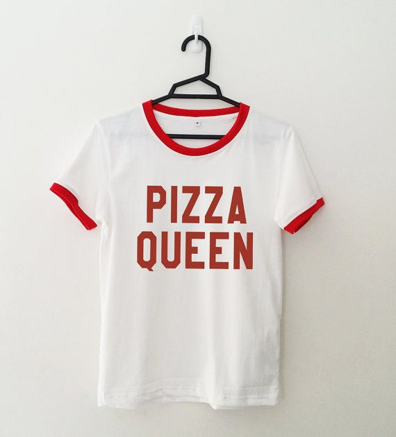 Pizza Queen • Sweatshirt • Clothes Casual Outift for • teens • movies • girls • women •. summer • fall • spring • winter • outfit ideas • hipster • dates • school • parties • Tumblr Teen Fashion Print Tee Shirt