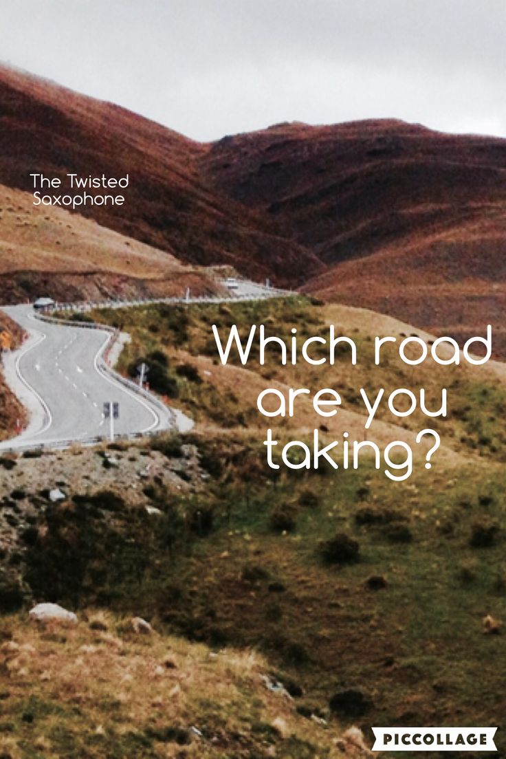 What road are you taking?