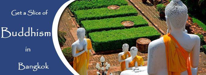 Get a Slice of Buddhism in Bangkok