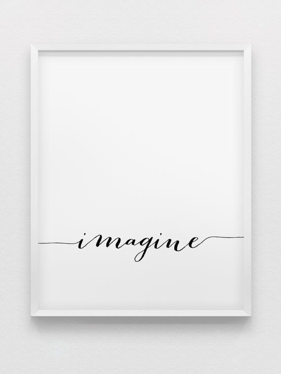 Imagine print // inspirational poster // black and white typographic wall art // minimalistic home decor poster