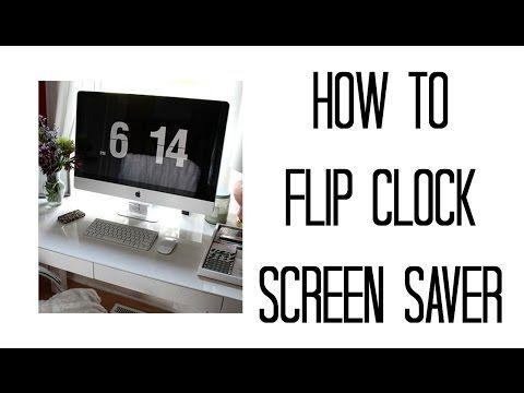 HOW TO FLIP CLOCK SCREENSAVER | MAC | WINDOWS - YouTube