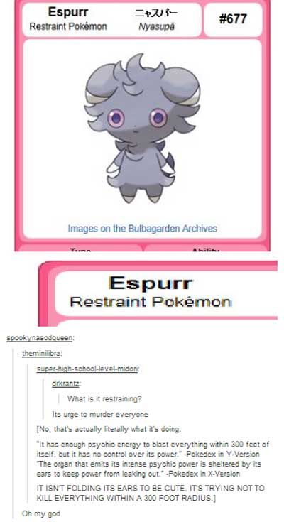 It's restraining the urge to kill everything.... (Click to see all Espurr pics)