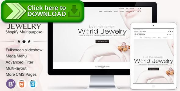[ThemeForest]Free nulled download Jewelry Responsive Shopify Theme from http://zippyfile.download/f.php?id=16845 Tags: accessories, beauty, commerce, cosmetic, fashion, flexible mega menu, html5 css3 animation, jewelry, minimal simplicity elegant, mobile fist friendly, multi purpose, shoes