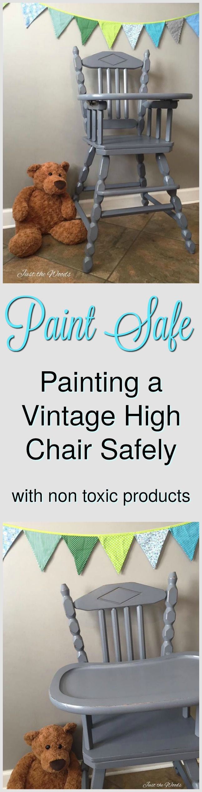 How to paint that old vintage high chair and not compromise safety! Paint safe with non toxic products. / painted high chair by Just the Woods