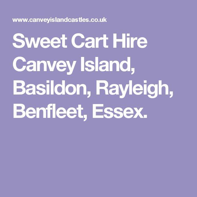 Sweet Cart Hire Canvey Island, Basildon, Rayleigh, Benfleet, Essex.