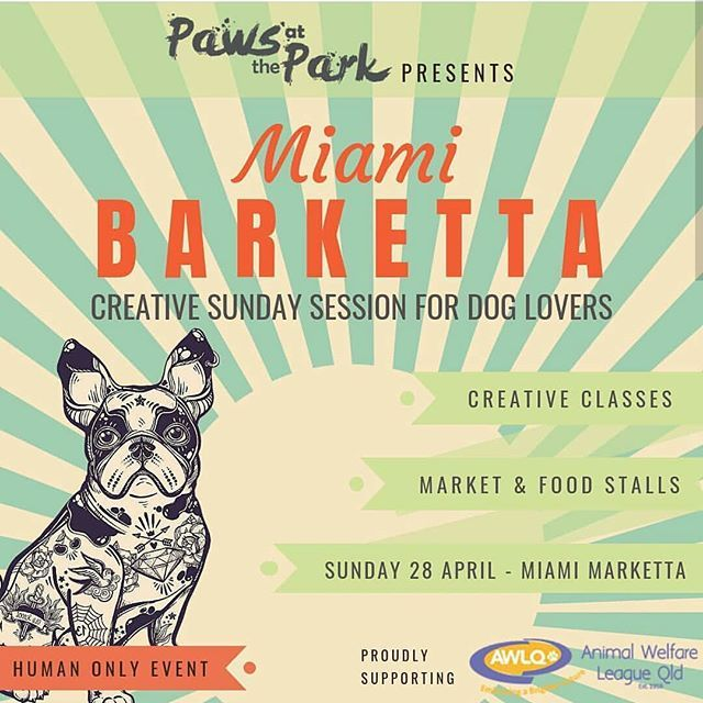One Week To Go Til We Will See You At Pawsatthepark Miamimarketta Dog Lovers Creative Session Miami Barketta Human Only Event Dog Lovers Petwear Dogs