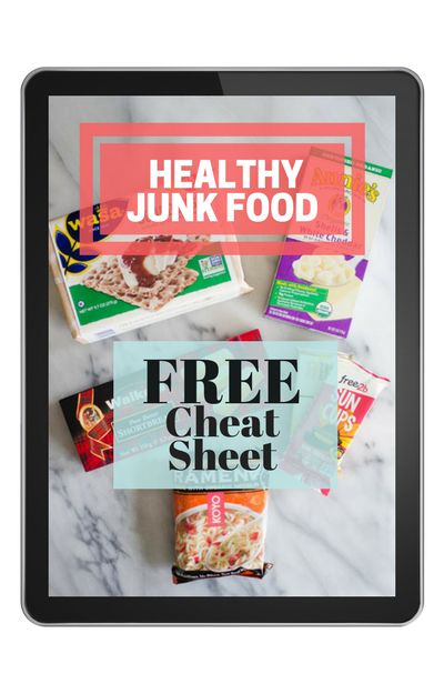 HEALTHY JUNK FOOD SUBSTITUTES E-BOOK -  Free Cheat Sheet - Buttered Side Up