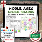 Middle Ages Choice Board Activities (Paper and Google Driv
