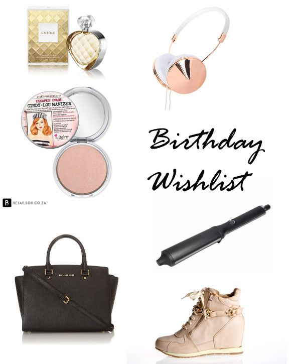 Birthday Wislist: Sissy Boy Sneaker Wedges, Michael Kors Selma, GHD Curling wand, Elizabeth Arden Untold, The Bal, Frends Rose Gold Taylor headphones