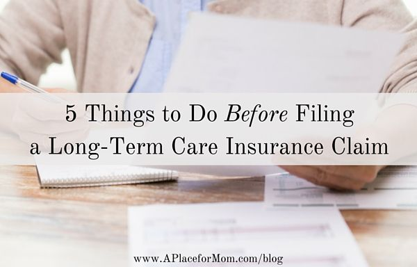 LTCI can be great help. Filing to pay for care may be another story. Learn what to do before filing a long-term care insurance claim.