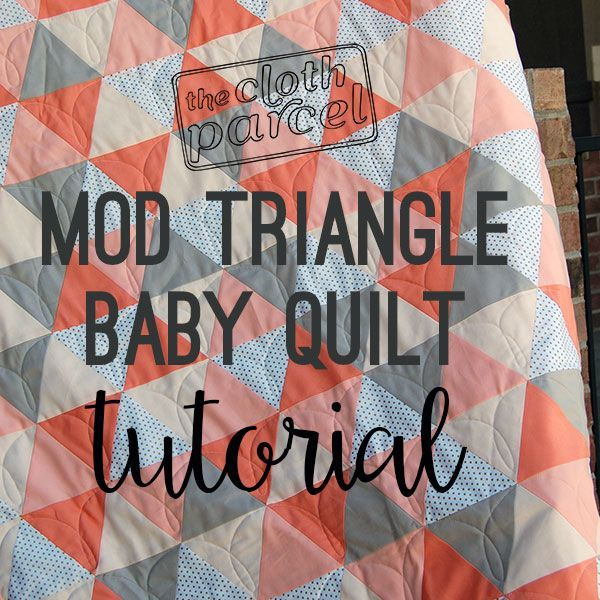 Make This: Mod Triangle Baby Quilt Tutorial