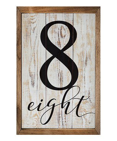 This '8 Eight' Rustic Number Wall Sign is perfect
