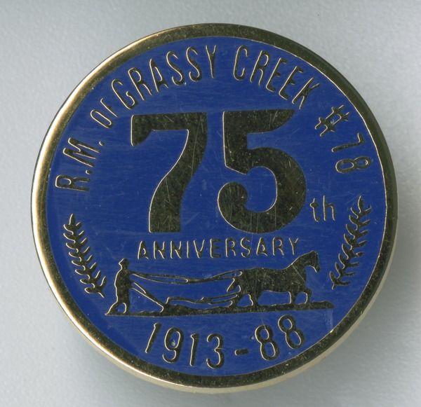 RM of Grassy Creek #78 75th Anniversary 1913-88 pin | saskhistoryonline.ca
