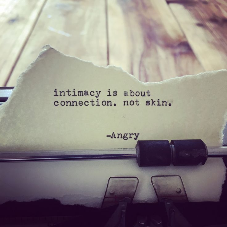 Intimacy is about connection, not skin