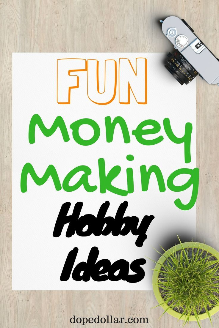 17 best ideas about hobbies that make money make the 37 best hobbies that make money examples