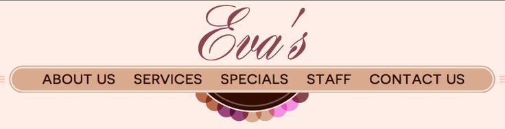 Visit Eva's Nail Care's brand new website to learn more about their services, specials and staff!