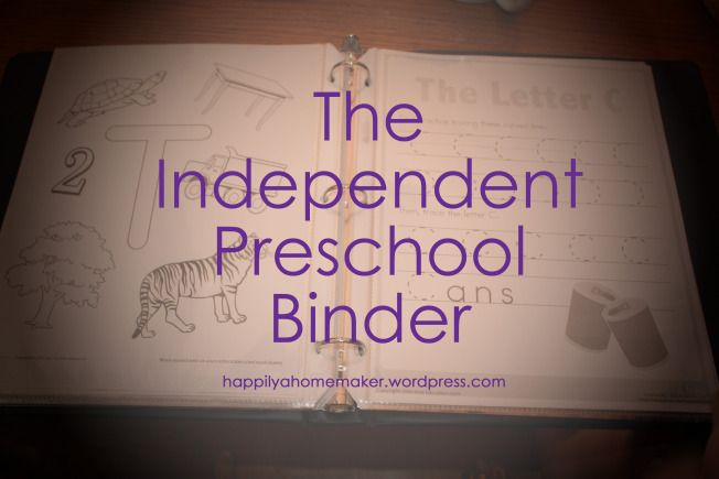 """Preschool Binder for your little ones who want to """"do school"""""""