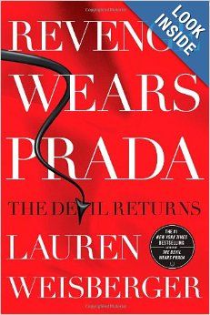 Revenge Wears Prada: The Devil Returns: Lauren Weisberger: 9781439136638: Amazon.com: Books