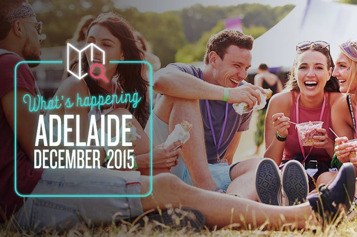 What's Happening in Adelaide this December