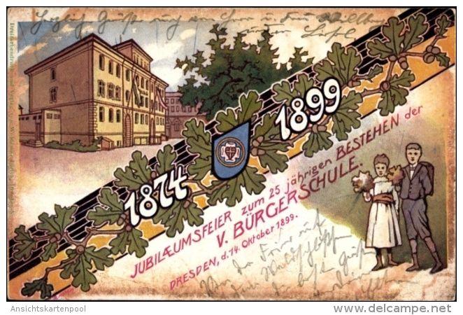 Lithographie Dresden Altstadt, 25 Jähriges Jubiläum Der Bürgerschule 1899, Eichenlaub, Gebäude, Schüler - Allemagne