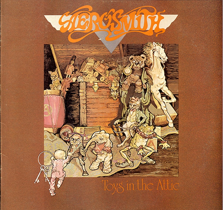 For Aerosmith toys in the attic album speaking, recommend