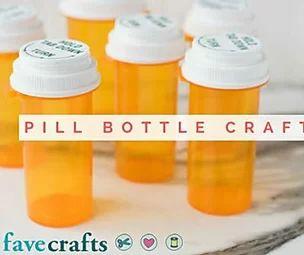 Pill Bottle Crafts: Reuse Pill Bottles [11 Ideas]