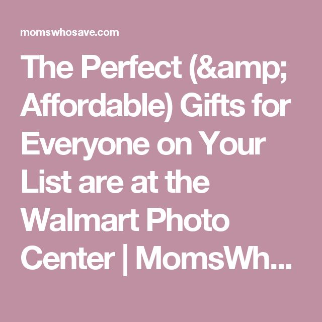 The Perfect (& Affordable) Gifts for Everyone on Your List are at the Walmart Photo Center | MomsWhoSave.com