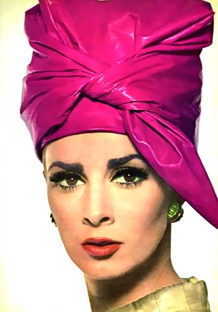 Oh I so love this.  Please someone help Sydney get a Turban.  Turban chic. Wilhelmina Cooper wearing a hot pink hat, Vogue, 1964