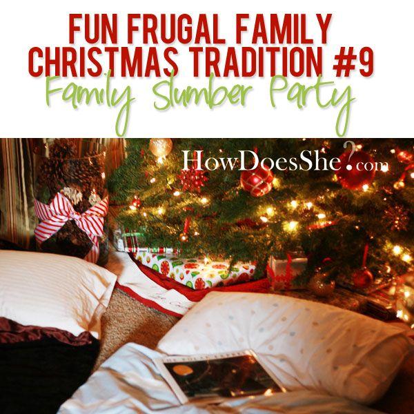 Nice Christmas Slumber Party Ideas Part - 13: Fun Frugal Family Christmas Tradition #9 - Family Slumber Party