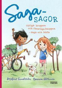 Sagasagor : fiffiga kroppen och finurliga knoppen (inbunden)