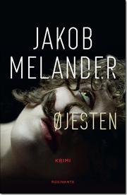 Øjesten af Jakob Melander, ISBN 9788763824736