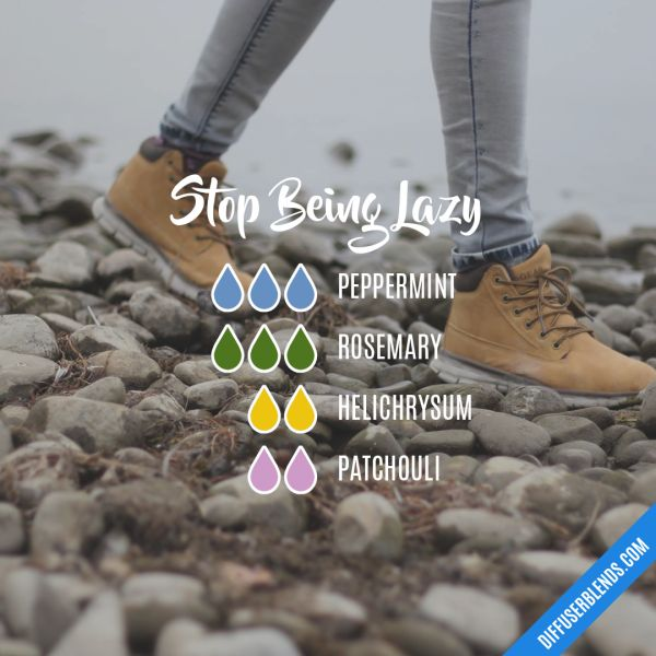 Stop Being Lazy - Essential Oil Diffuser Blend