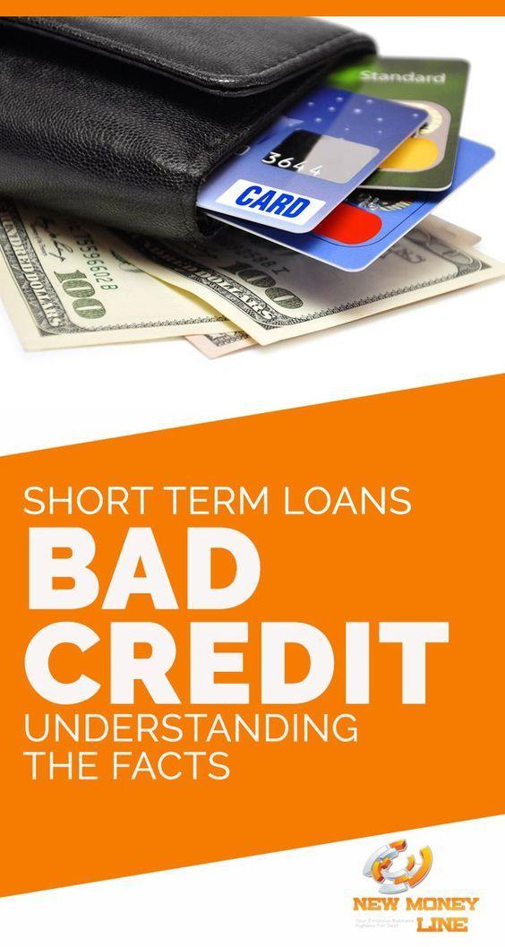 Short Term Loans Bad Credit Understanding The Facts Loans For Poor Credit Bad Credit Short Term Loans