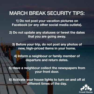 March Break Security Tips from Grand Alarms