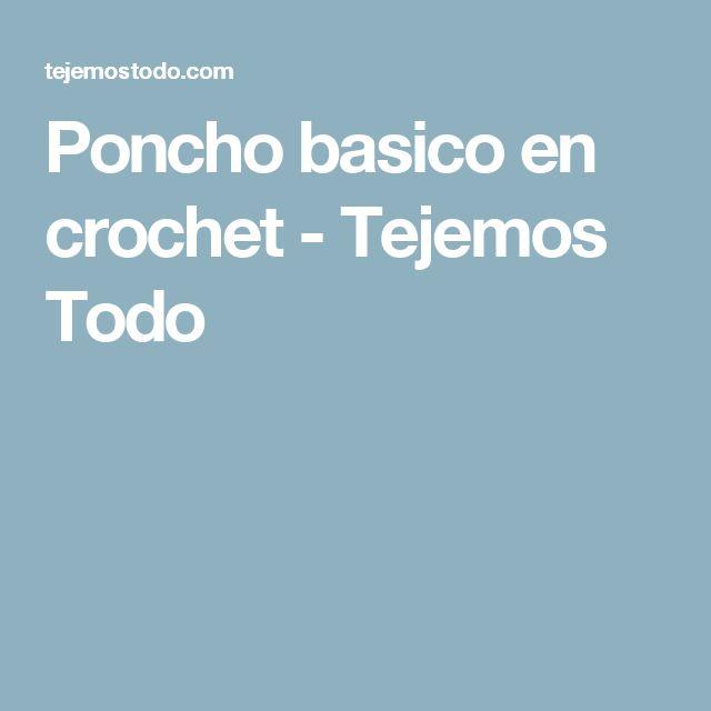 Poncho basico en crochet - Tejemos Todo