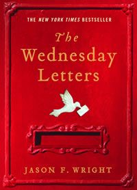 "The Wednesday Letters ~ Jason F. Wright.  Pinner writes:  ""One letter on their wedding night, from the groom, promising to write his bride every Wednesday as long as they both shall live. Years later their children stumble upon thousands of letters from which a shocking, secretive, romantic, and poignant tale is told.  I couldn't put the Wednesday Letters down."""