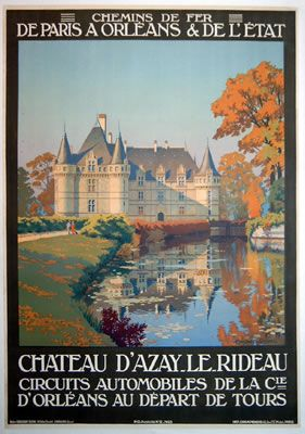 chateu d 39 azay le rideau by constant duval 1910 travel posters france pinterest travel. Black Bedroom Furniture Sets. Home Design Ideas